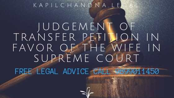 Transfer Petition in Favour of the Wife in Supreme Court 1